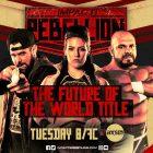 Rebellion Night Two Preview - Impact Wrestling News, Résultats, Evénements, Photos et Vidéos