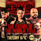 Impact Wrestling Results (4/28): Rebellion Night Two - Future of the World Title, Full Metal Mayhem & More