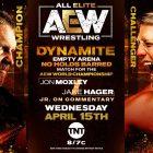 Résultats AEW Dynamite (4/15): Jon Moxley vs Jake Hager No Holds Barred