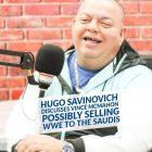 Hugo Savinovich croit que Vince McMahon pourrait éventuellement vendre la WWE à l'Arabie saoudite