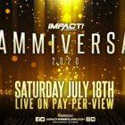 IMPACT Slammiversary Results - 7/18/20 (d'anciennes stars de la WWE apparaissent, de nouveaux champions)