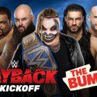Calendrier complet de remboursement de la WWE: informations et heures de début pour `` The Bump '', le plus grand flux de matchs, le coup d'envoi et plus