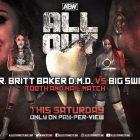 Britt Baker contre Big Swole dans un match Tooth & Nail confirmé pour AEW All Out Buy In