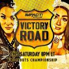 Match pour le titre à élimination directe et plus encore ajoutés à Victory Road ce samedi - Actualités, résultats, événements, photos et vidéos d'IMPACT Wrestling
