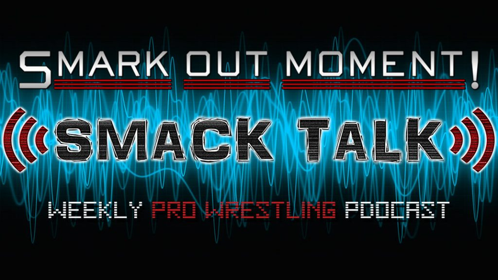 Podcast Smack Talk # 468 - Prédictions WWE Survivor Series 2020