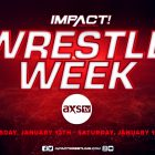 AXS TV ET IMPACT WRESTLING PRÉSENTE LA SEMAINE DE WRESTLE - IMPACT Wrestling