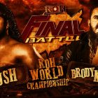Résultats ROH Final Battle 2020: Rush contre Brody King