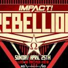 IMPACT annonce que le PPV de la rébellion d'avril passe au dimanche 25 avril