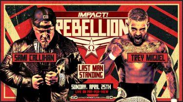 Sami vs Trey Last Man Standing & Huge 8-Man Tag se dérouleront à la rébellion - IMPACT Wrestling