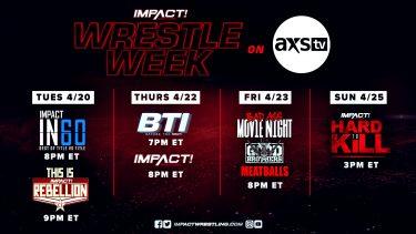 Wrestle Week prend le contrôle d'AXS TV à partir de ce mardi - IMPACT Wrestling