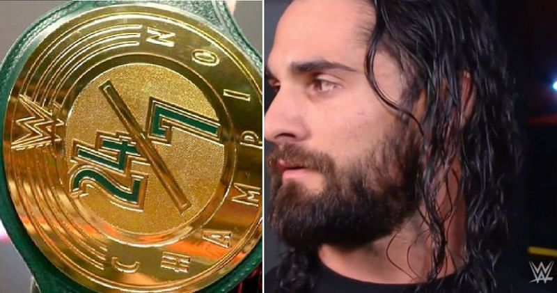 The WWE 24/7 title; Seth Rollins