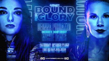 Deonna Purrazzo défend le titre Knockouts contre Mickie James dans Bound For Glory Dream Match, Call Your Shot Gauntlet Returns – IMPACT Wrestling