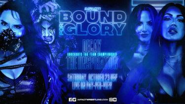 L'IInspiration s'apprête à affronter Decay pour les titres par équipe des Knockouts à Bound for Glory